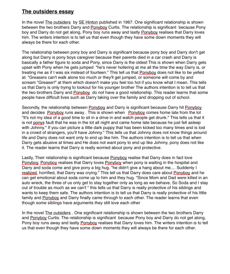 the outsiders book vs movie essay Comparing the outsiders and west side story essay - the outsiders and west side story i read the book the outsiders and watched the movie the west side story, they had many similarities but they also had their differences i enjoyed both the book and the movie they were very well written i will tell compare and contrast.